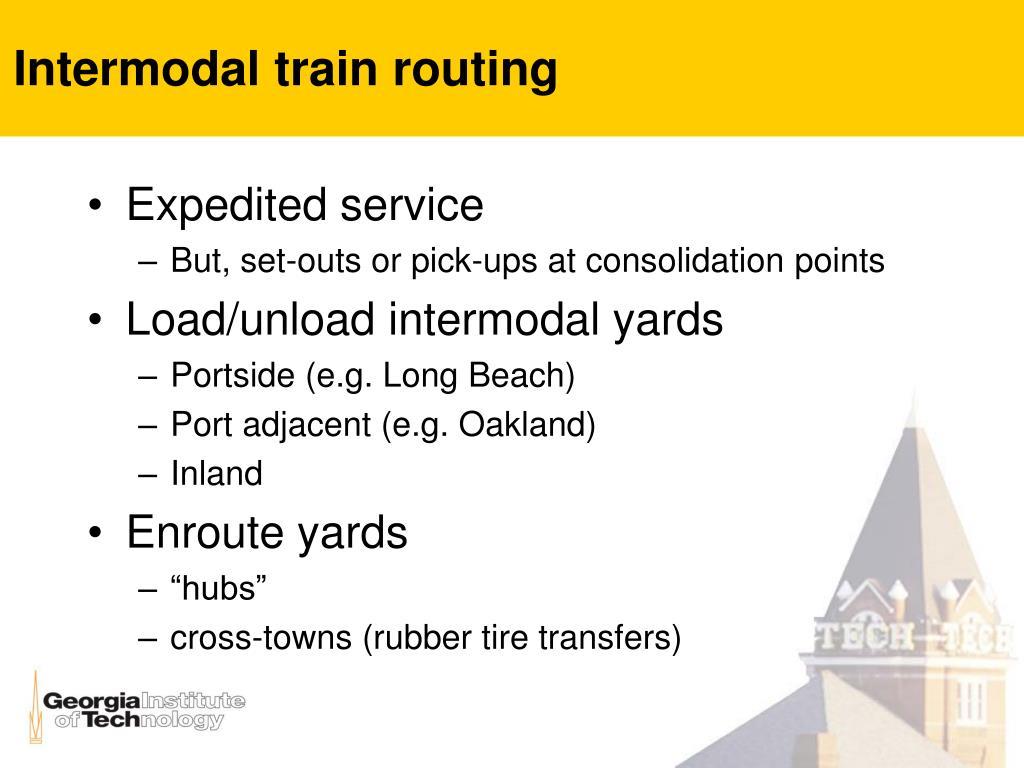 Intermodal train routing