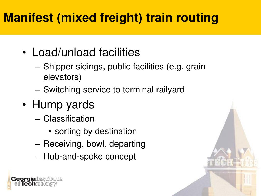 Manifest (mixed freight) train routing
