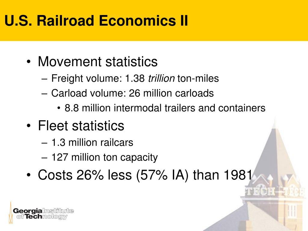 U.S. Railroad Economics II