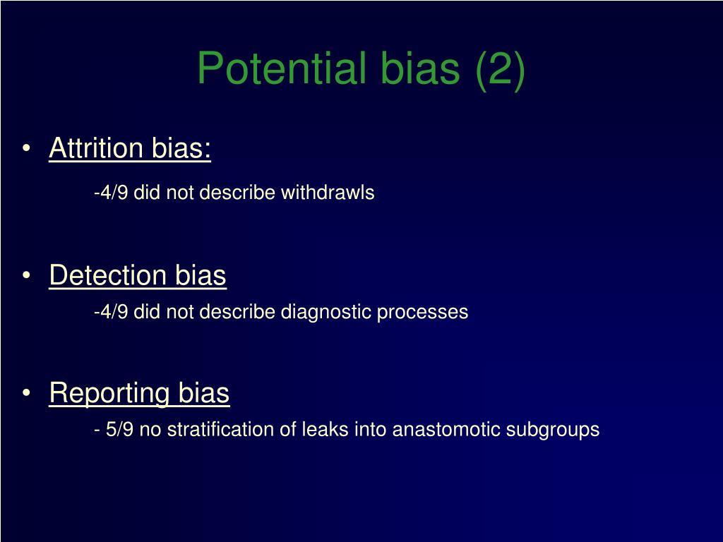 Potential bias (2)