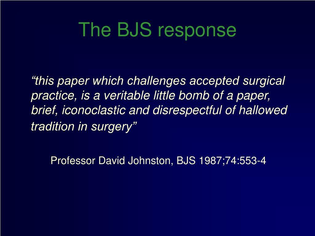 The BJS response