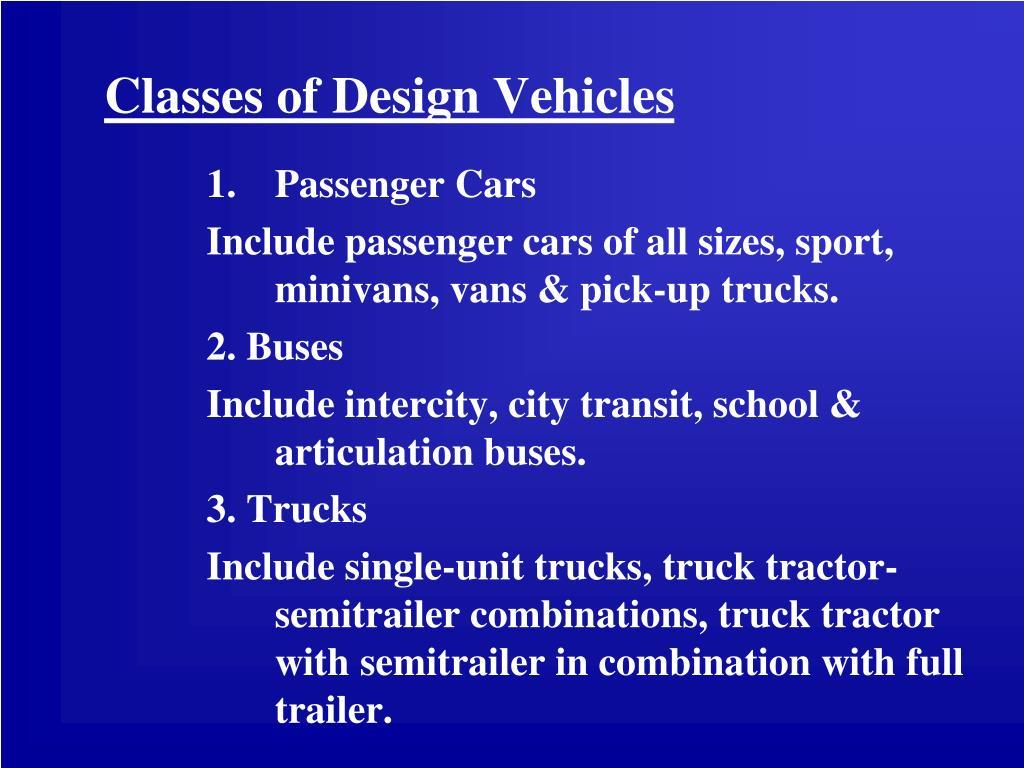 Classes of Design Vehicles