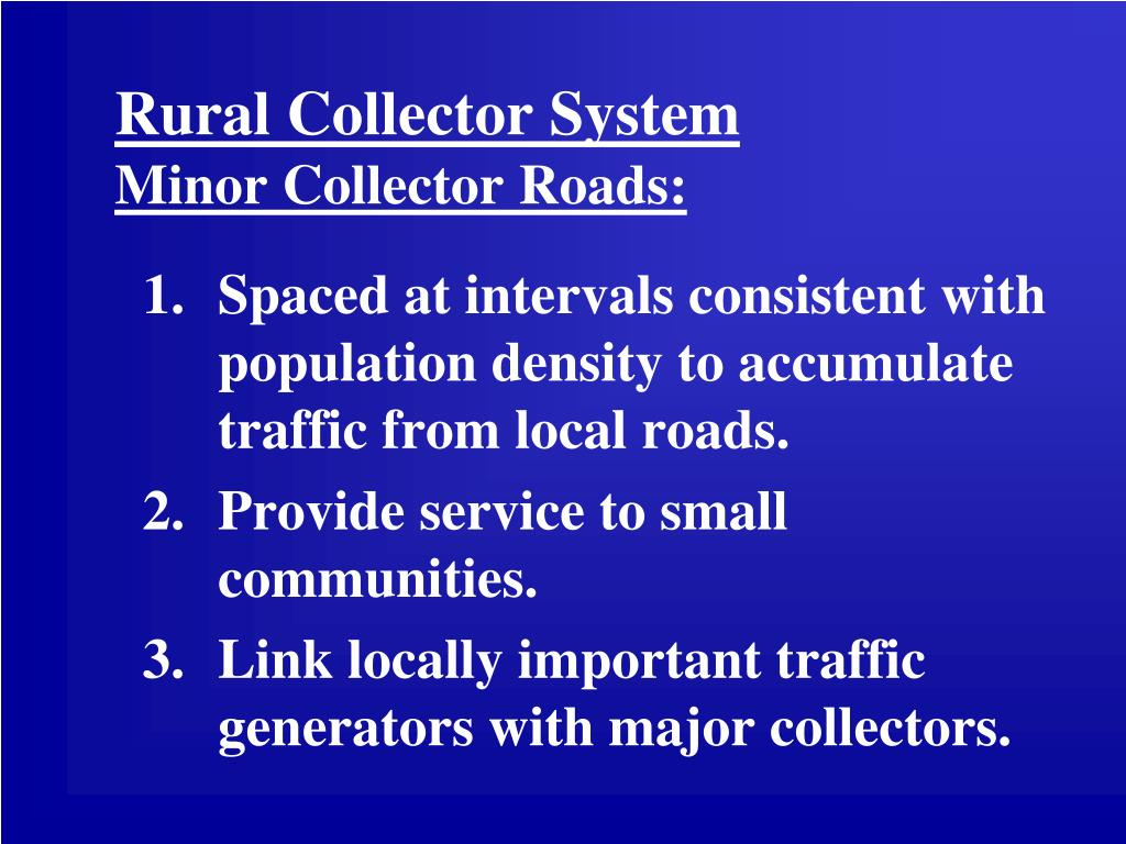 Rural Collector System