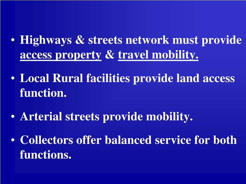 Highways & streets network must provide