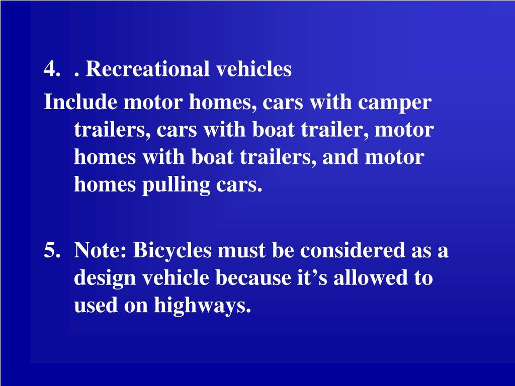 . Recreational vehicles