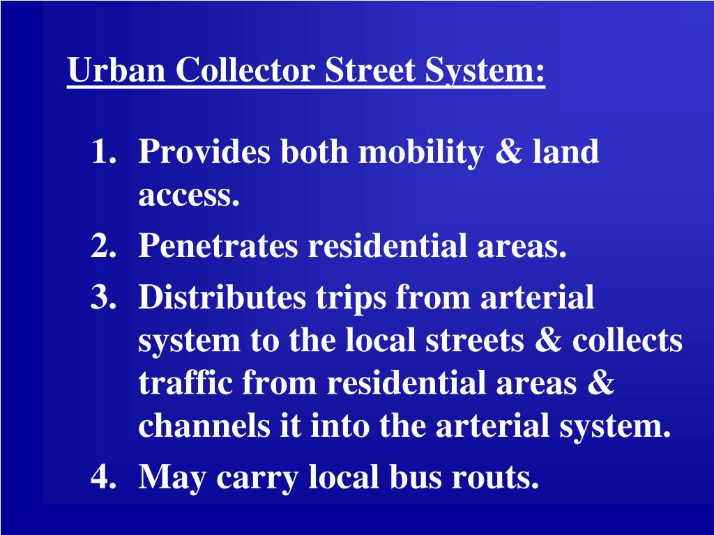 Urban Collector Street System: