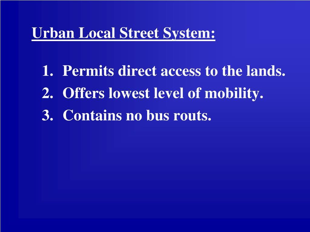 Urban Local Street System: