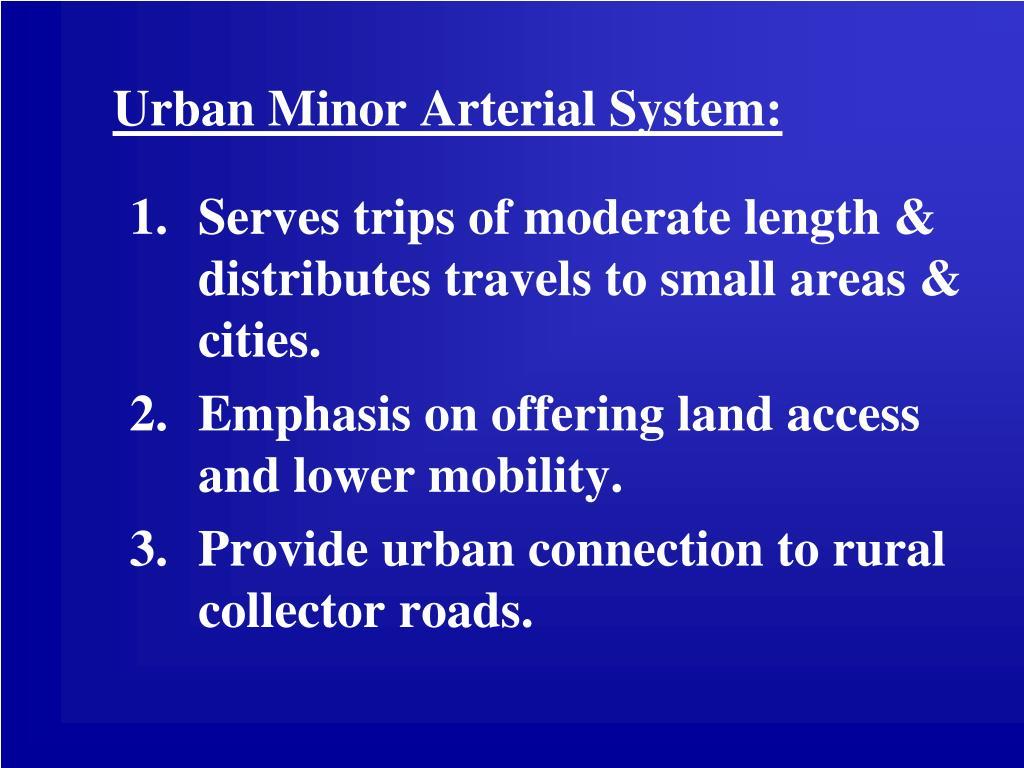 Urban Minor Arterial System: