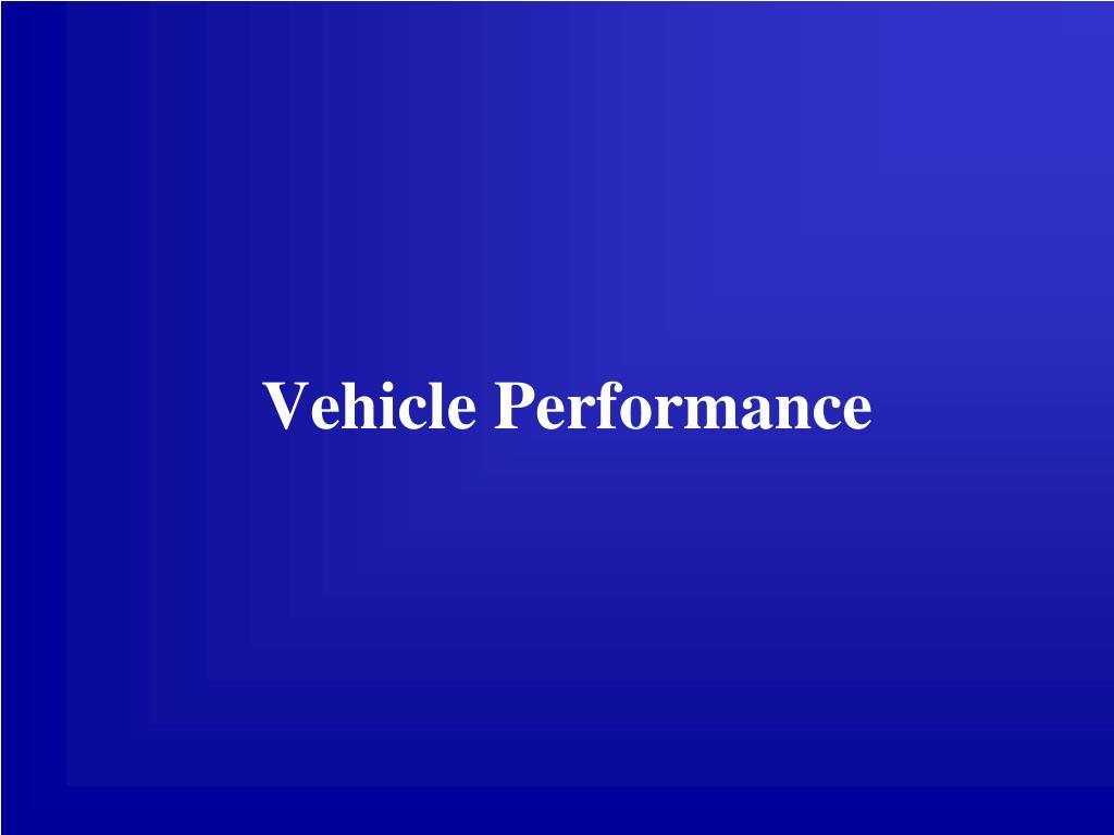 Vehicle Performance