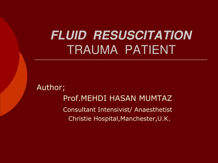 Fluid resuscitation trauma patient