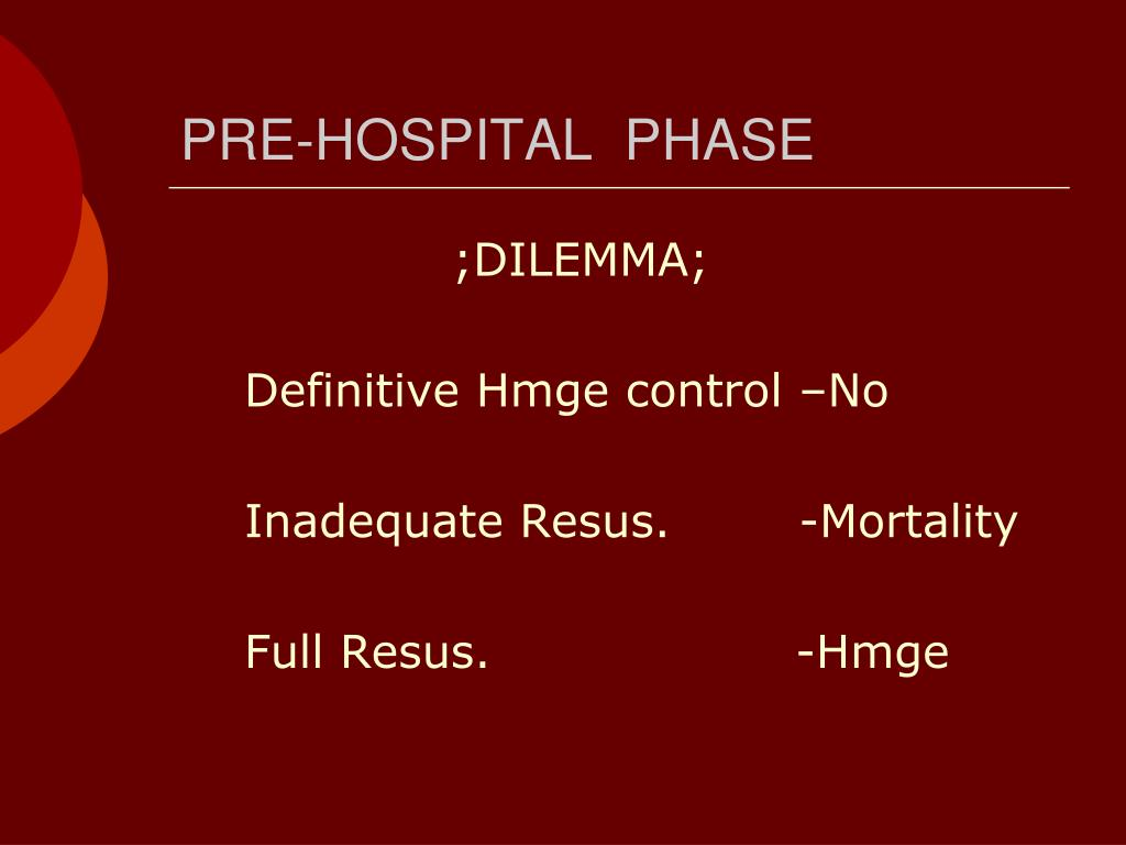 PRE-HOSPITAL  PHASE