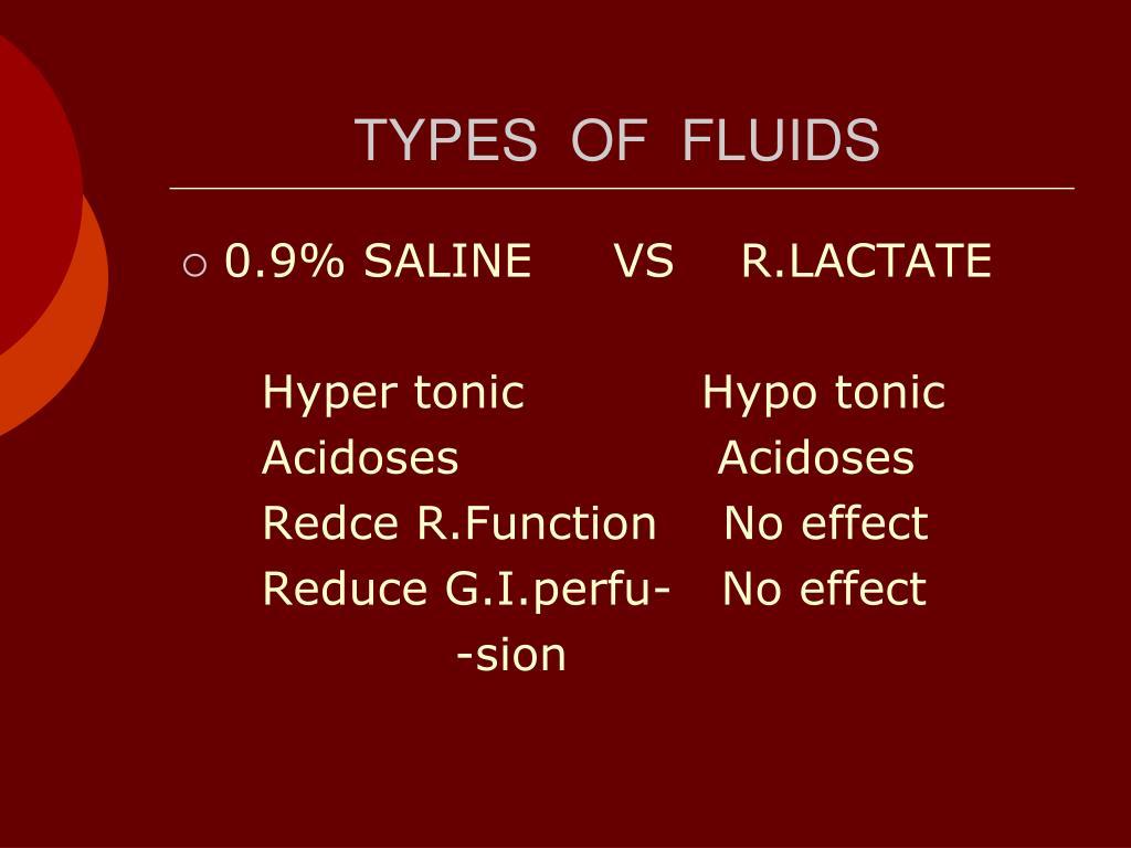 TYPES  OF  FLUIDS