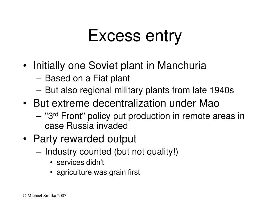 Excess entry