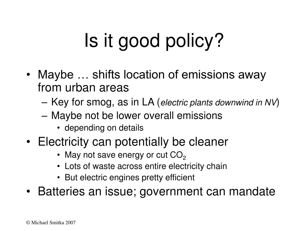 Is it good policy?