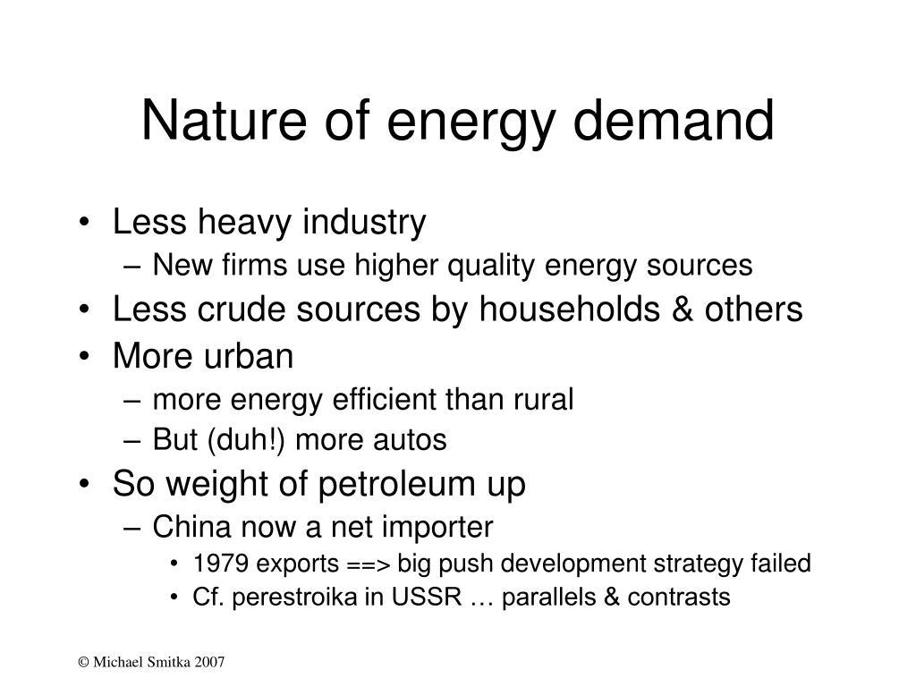 Nature of energy demand
