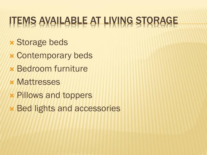 Items available at living storage