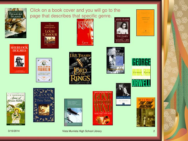 Click on a book cover and you will go to the page that describes that specific genre.