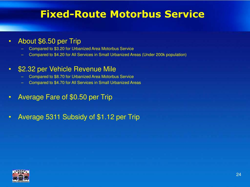 Fixed-Route Motorbus Service