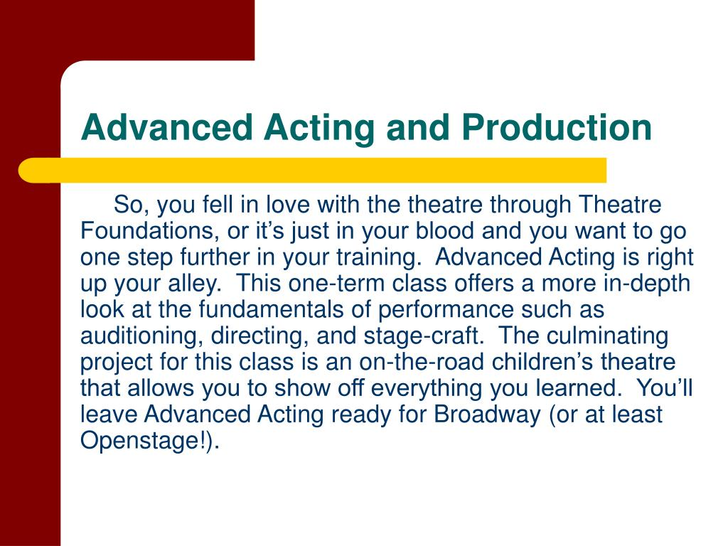 Advanced Acting and Production