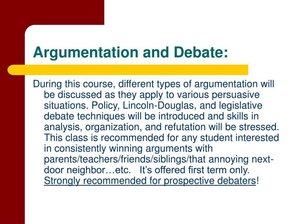 Argumentation and Debate: