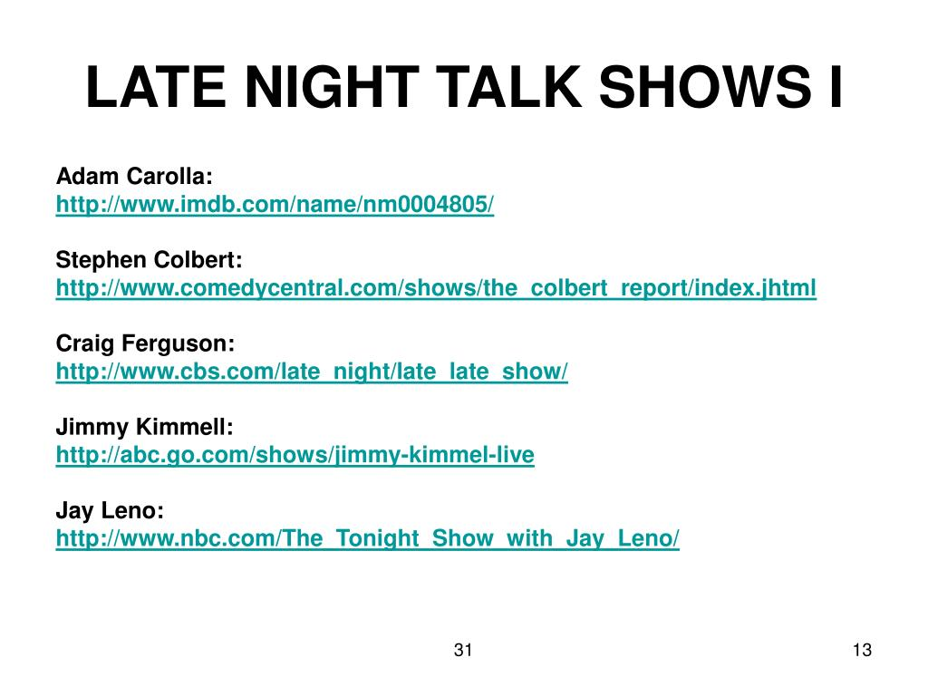 LATE NIGHT TALK SHOWS I