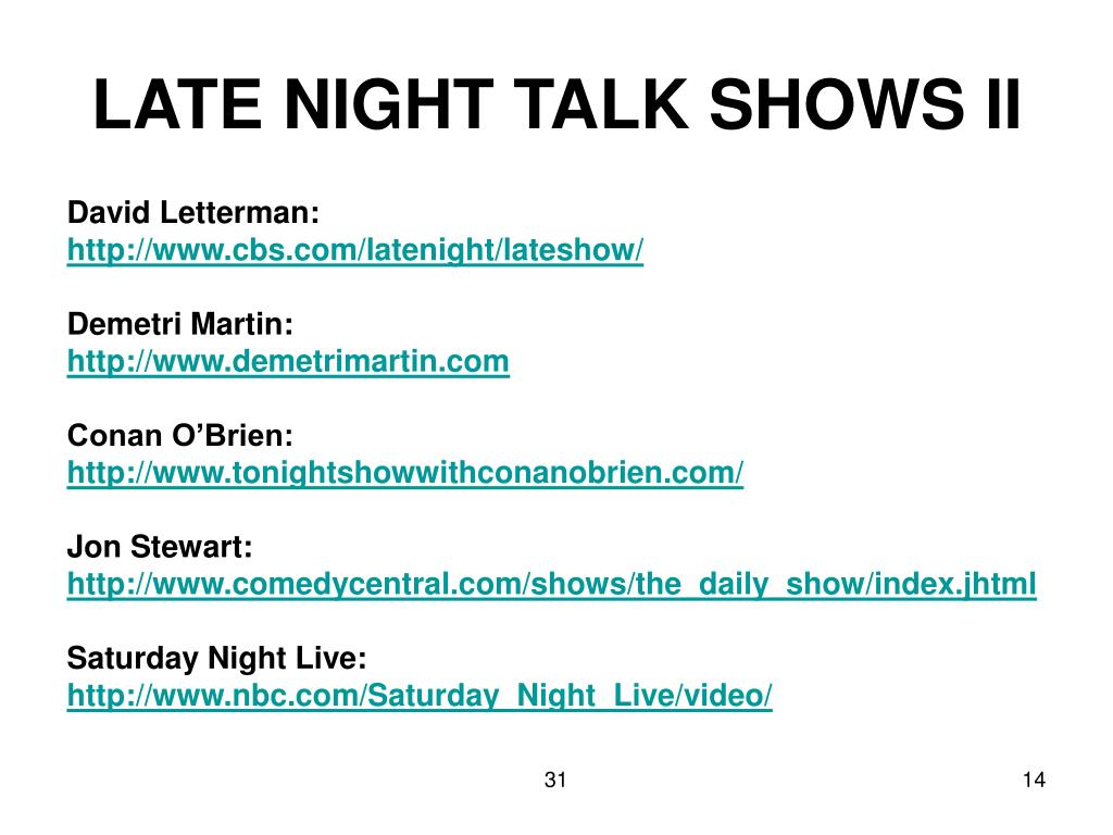 LATE NIGHT TALK SHOWS II