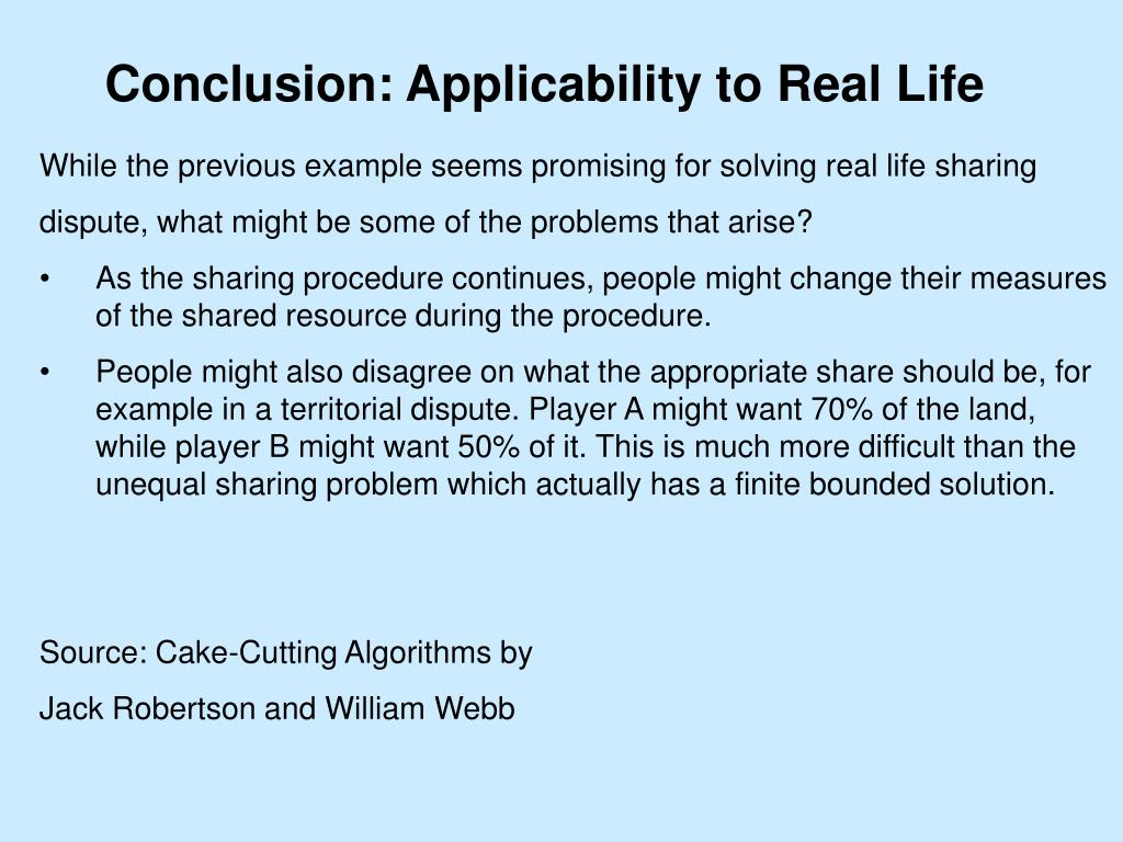 Conclusion: Applicability to Real Life