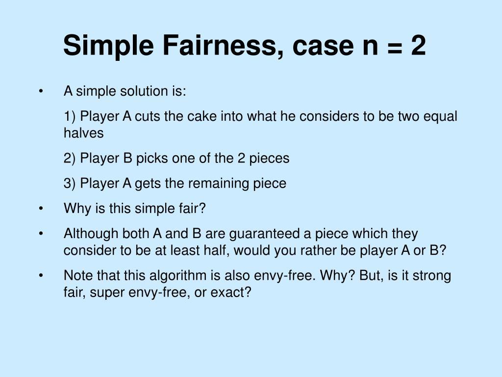 Simple Fairness, case n = 2