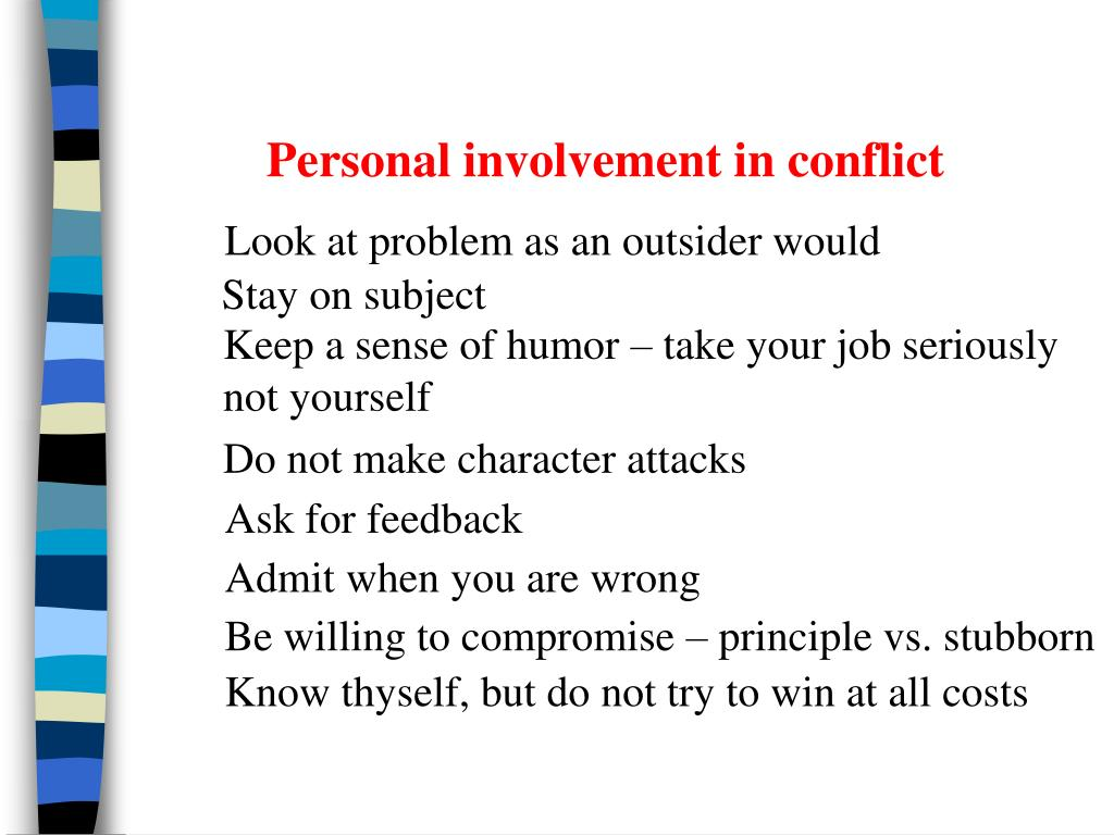 Personal involvement in conflict
