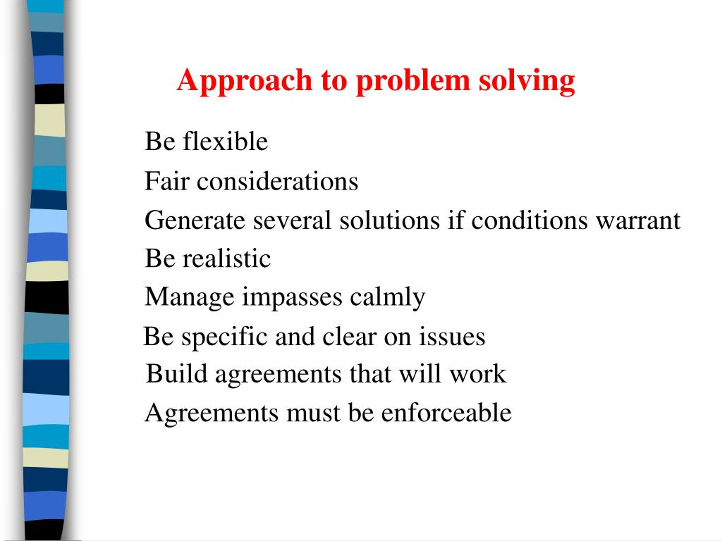 Approach to problem solving