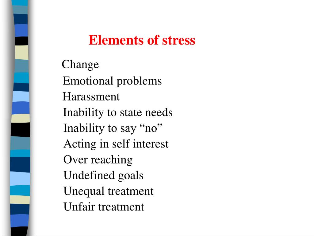 Elements of stress