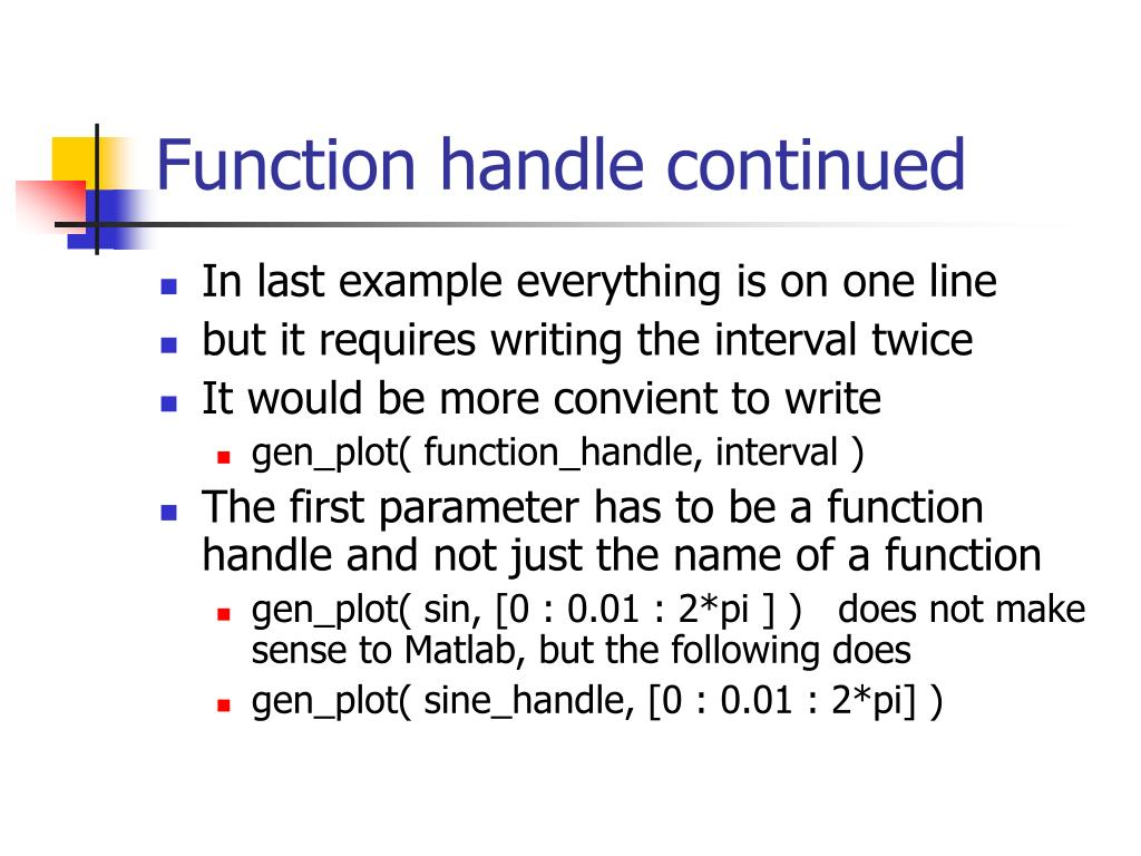 Function handle continued