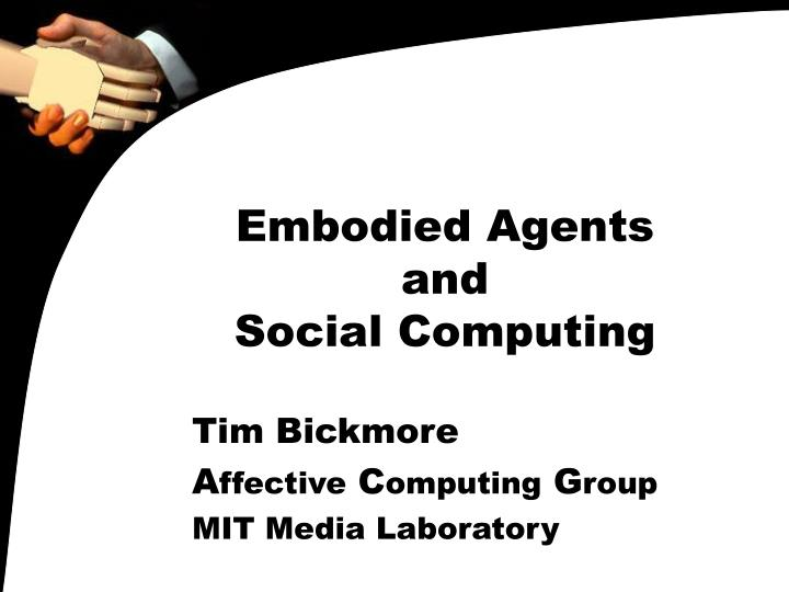 Embodied agents and social computing