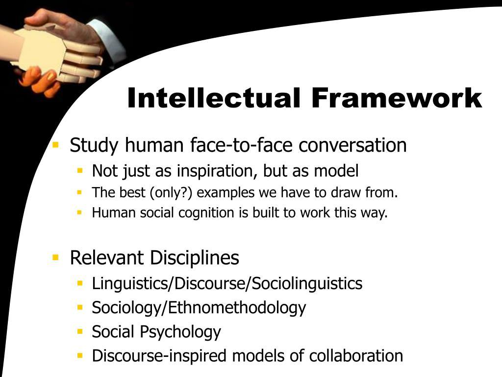 Intellectual Framework