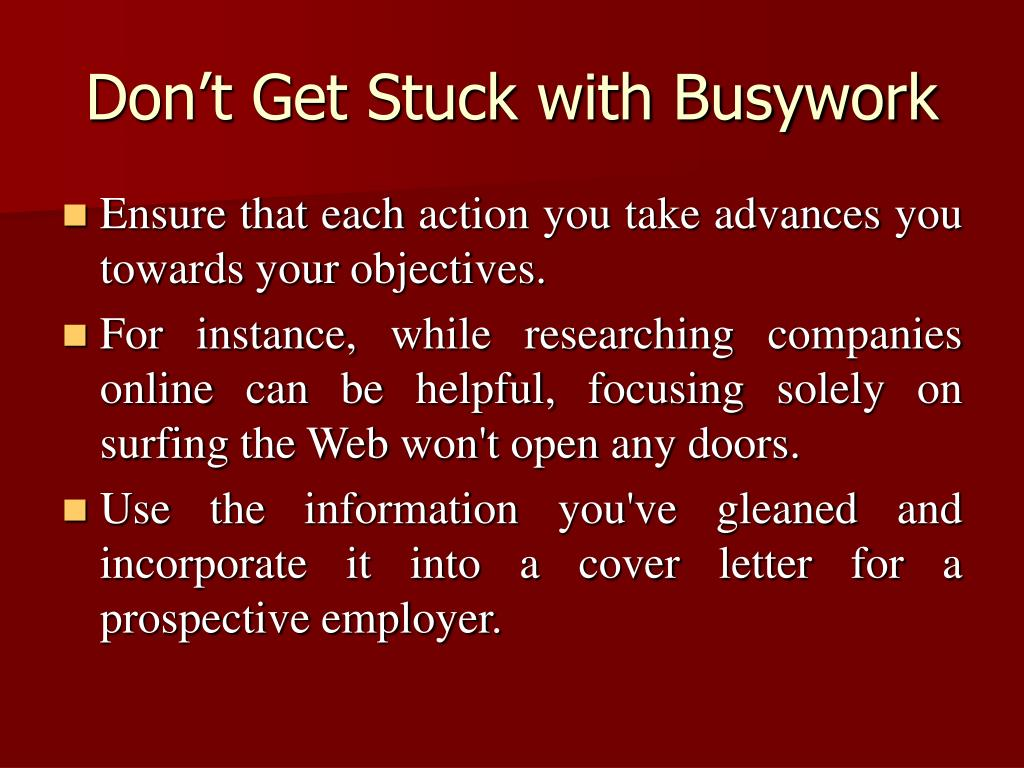 Don't Get Stuck with Busywork