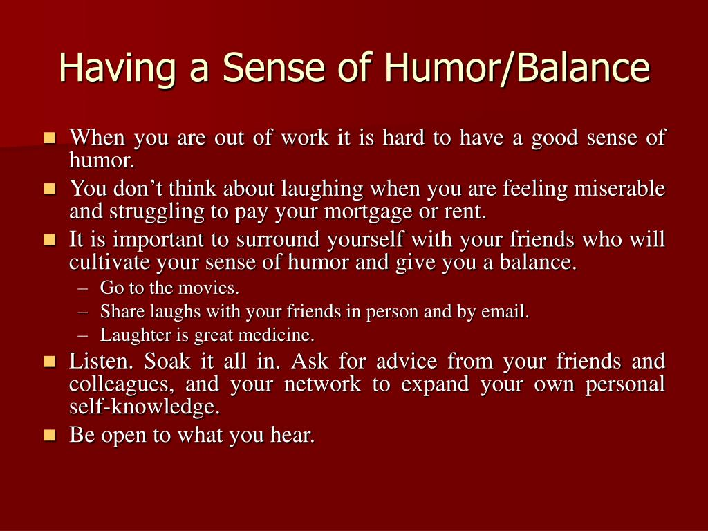 Having a Sense of Humor/Balance