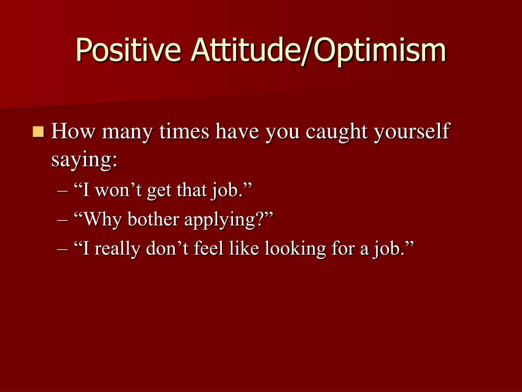 Positive Attitude/Optimism