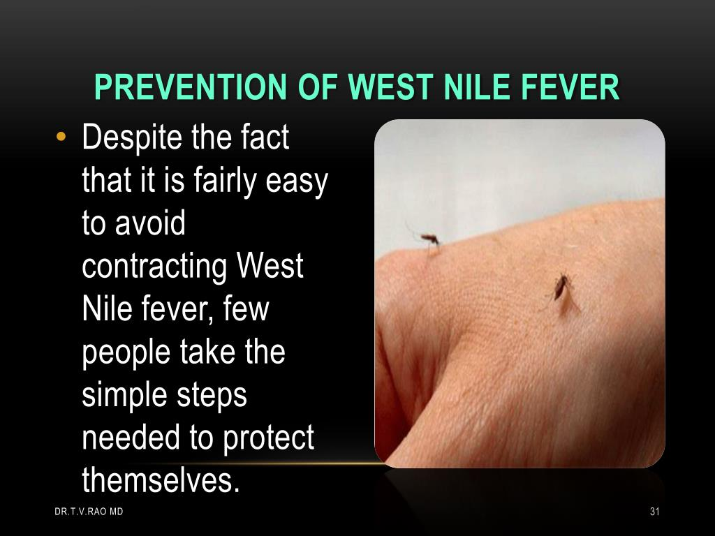 Prevention of west nile fever