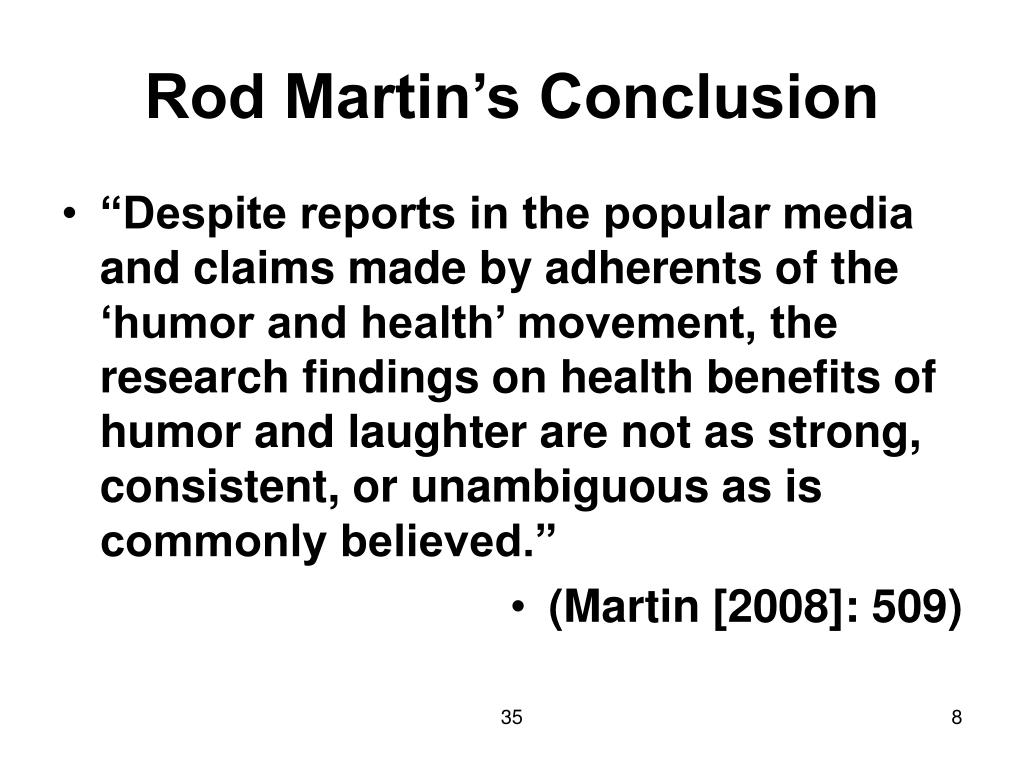 Rod Martin's Conclusion