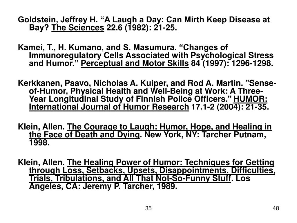 "Goldstein, Jeffrey H. ""A Laugh a Day: Can Mirth Keep Disease at Bay?"