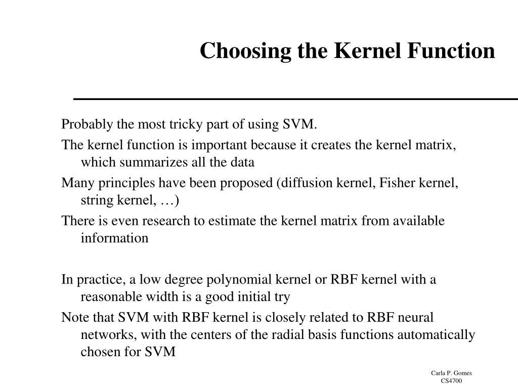Choosing the Kernel Function