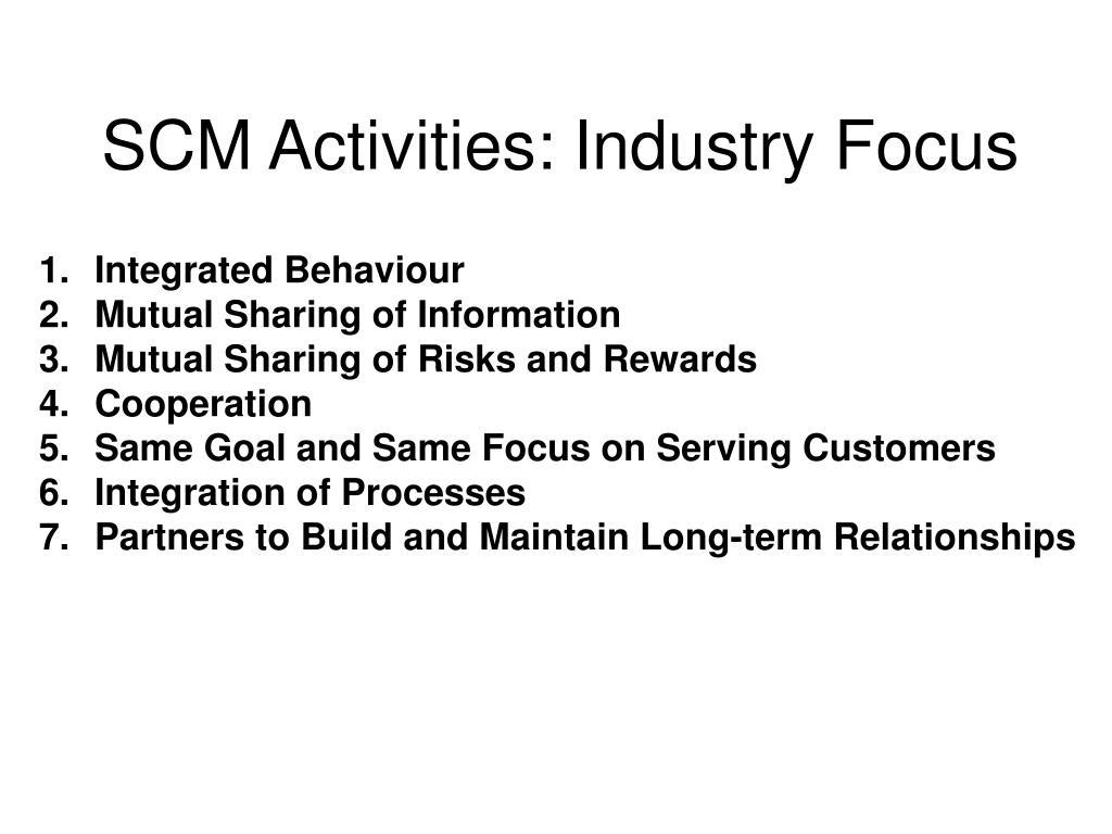 SCM Activities: Industry Focus