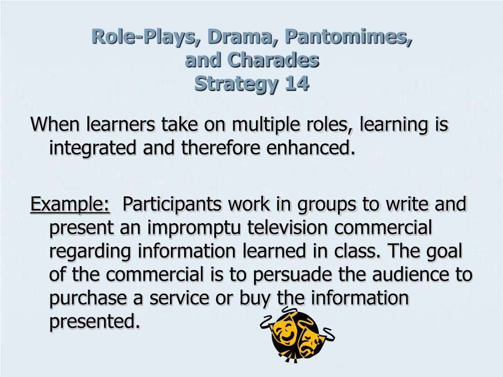 Role-Plays, Drama, Pantomimes,