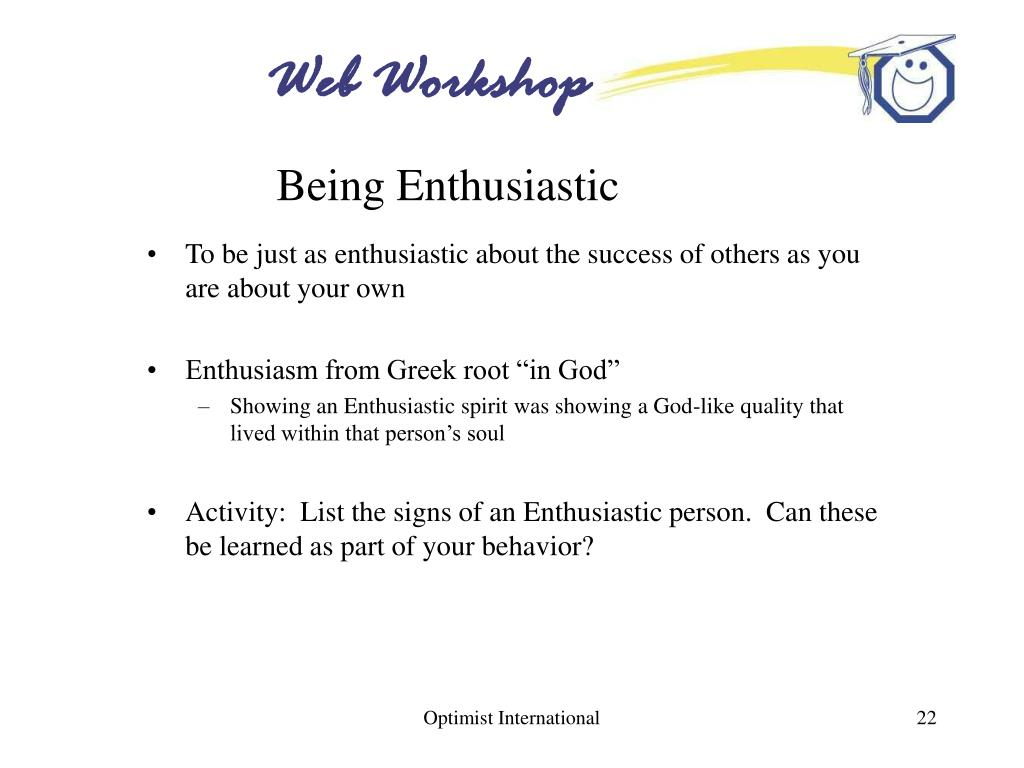 Being Enthusiastic
