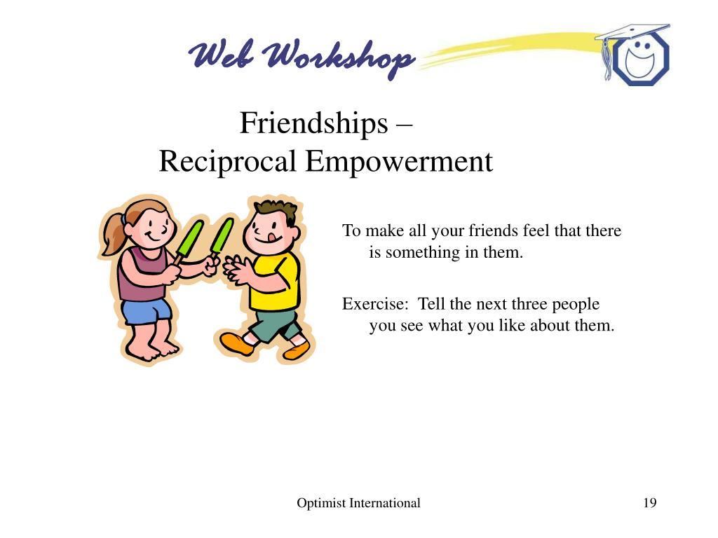 Friendships –