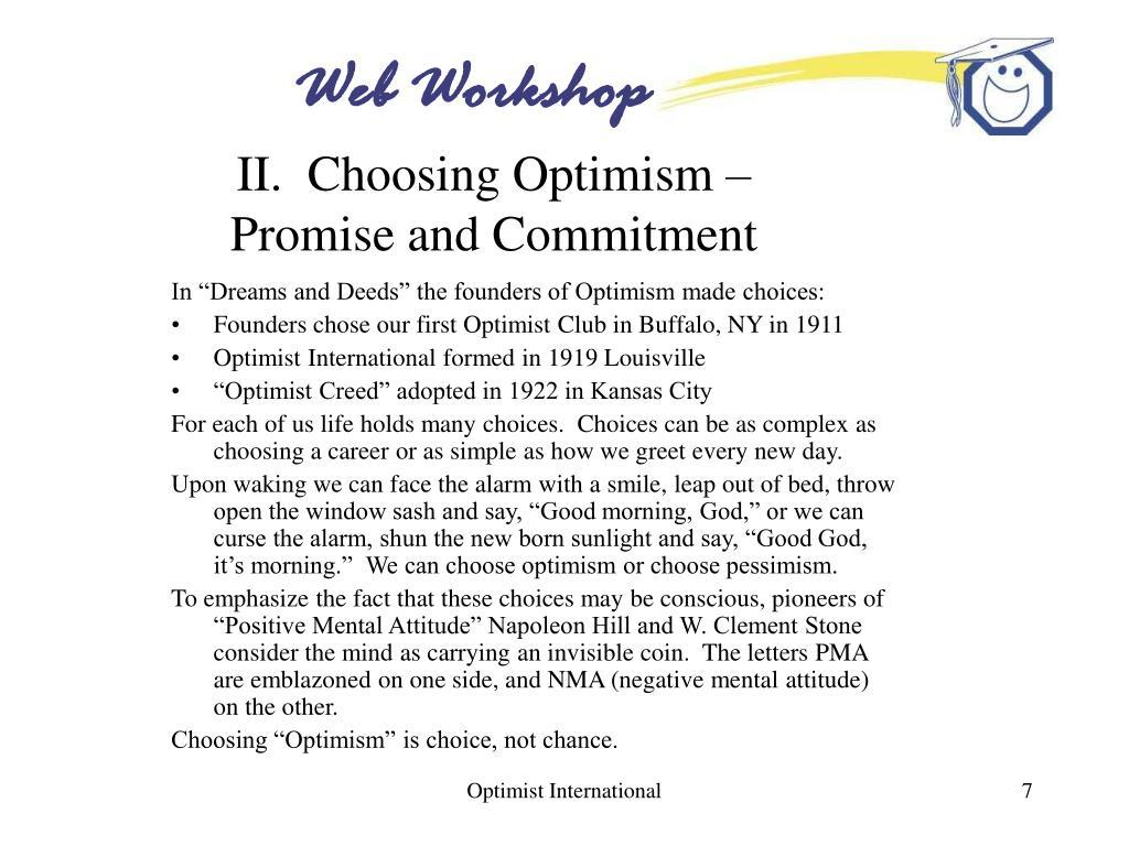 II.  Choosing Optimism –