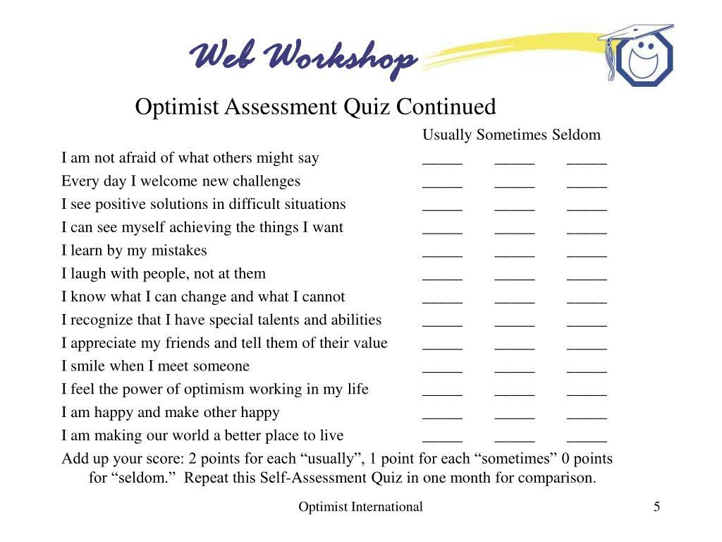 Optimist Assessment Quiz Continued