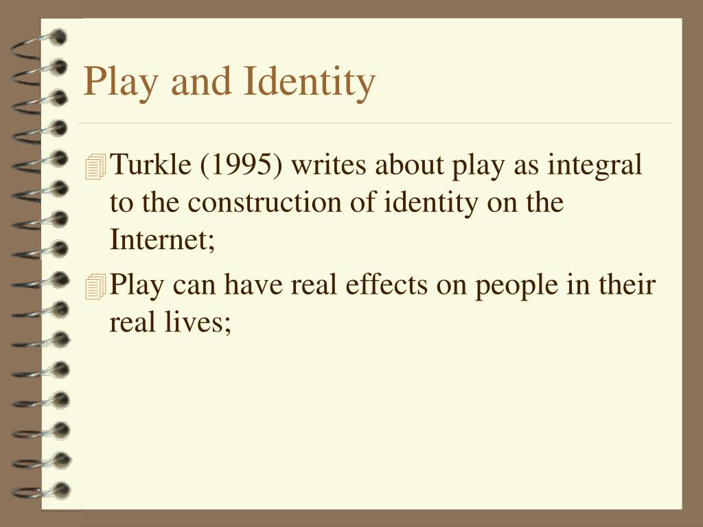 Play and Identity