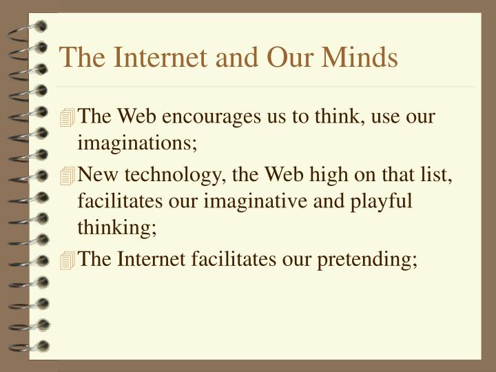 The internet and our minds