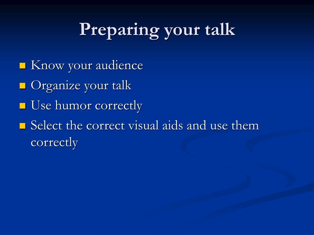 Preparing your talk